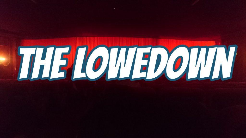 The Lowedown