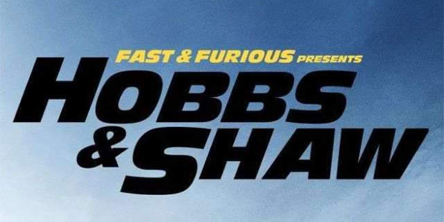 """Hobbs & Shaw"" First Trailer"