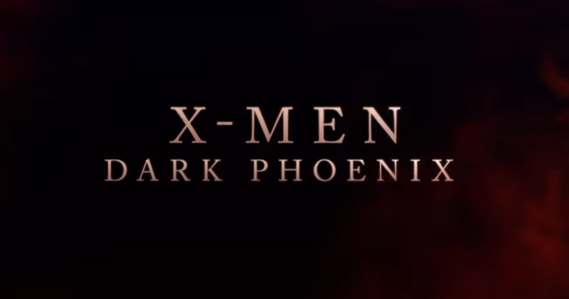 X-Men: Dark Phoenix trailer is here