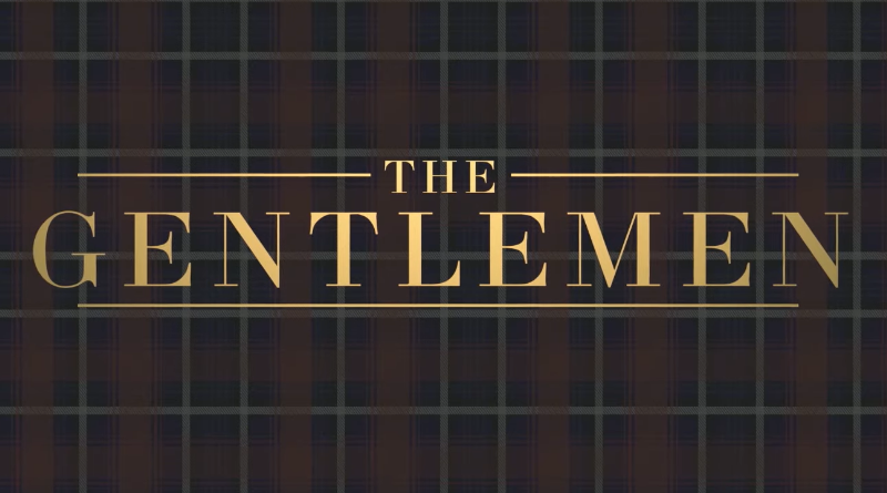 Trailer: The Gentlemen